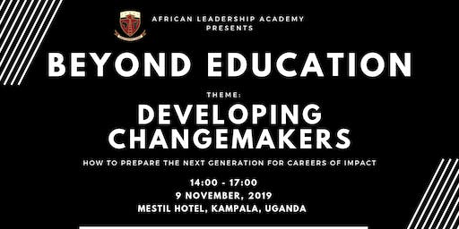 Beyond Education 2019 Conference (Kampala) - Developing Changemakers