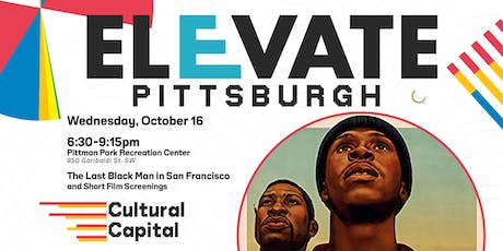ELEVATE: Pittsburgh Presents - The Last Black Man in San Francisco tickets