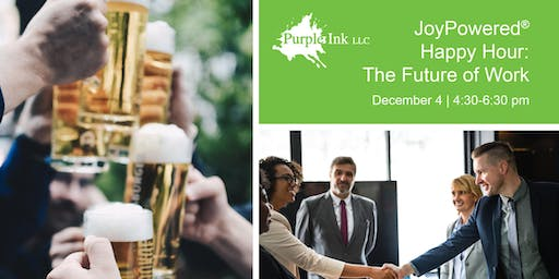 JoyPowered® Happy Hour: The Future of Work