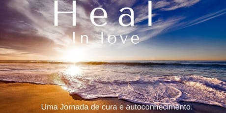Heal in love ingressos