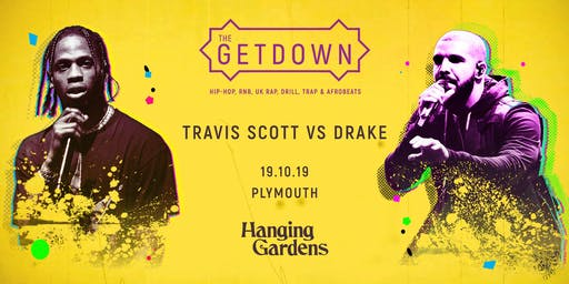 The Getdown- Travis Scott vs Drake