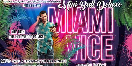 Miami Vice Mini Ball tickets