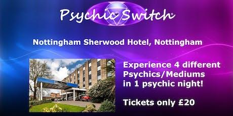 Psychic Switch - Nottingham tickets
