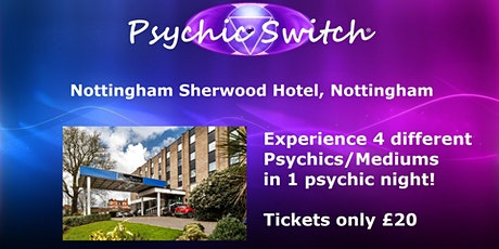Psychic Switch - Nottingham tickets