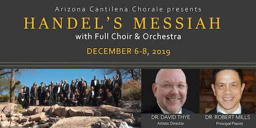 Arizona Cantilena Chorale presents Handel's Messiah with Choir & Orchestra