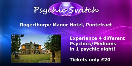 Psychic Switch - Pontefract tickets