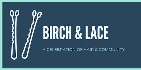 Birch & Lace 5 Year Celebration tickets