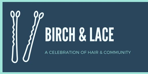 Birch & Lace 5 Year Celebration