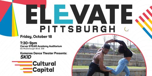 ELEVATE: Pittsburgh Presents - Komansé Dance Theater Performance of SKID
