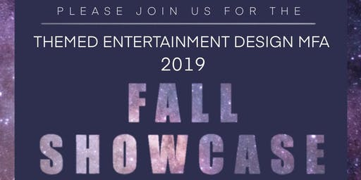 Themed Entertainment Design MFA 2019 Fall Showcase