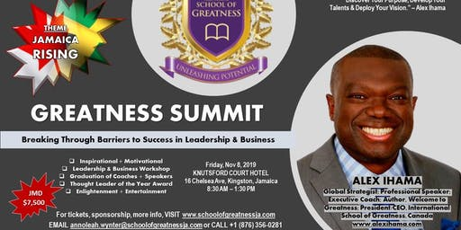 Greatness Summit - Breaking through Barriers to Leadership & Business