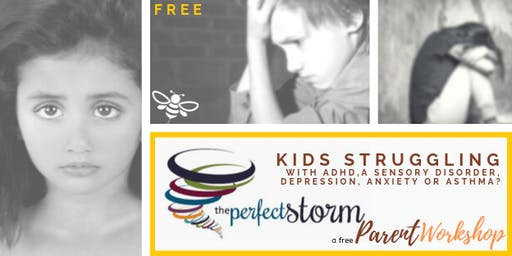 Free Parent Workshop - The Perfect Storm