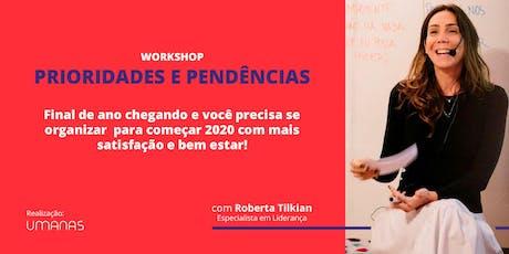 Workshop Prioridades e Pendências ingressos
