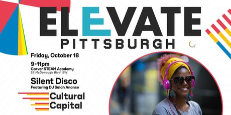 ELEVATE: Pittsburgh Presents - Silent Disco Featuring DJ Salah Ananse tickets