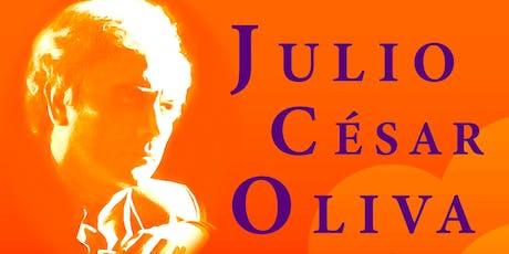 Plática biográfica y concierto en homenaje a Julio Cesar Oliva entradas