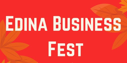 First Annual - Edina Business Fest