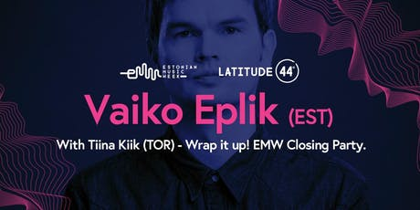 Wrap it up! EMW Closing Party tickets