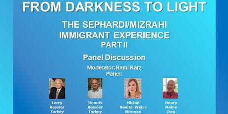 THE SEPHARDI/MIZRAHI IMMIGRANT EXPERIENCE  - PART ll tickets