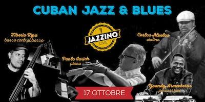 Inaugurazione 2019/20 - Cuban Jazz & Blues - Live at Jazzino