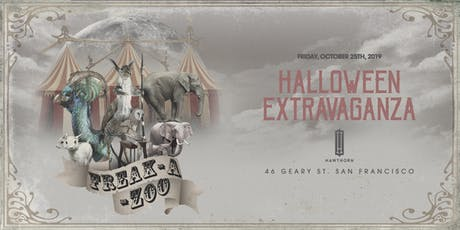 Freak-A-Zoo Halloween Extravaganza - Friday, October 25th tickets