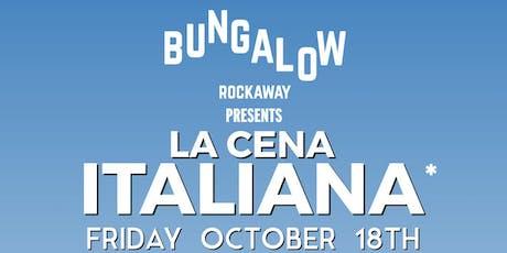 La Cena Italiana at Bungalow Bar tickets