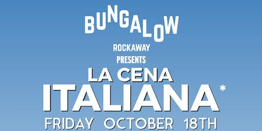 La Cena Italiana at Bungalow Bar