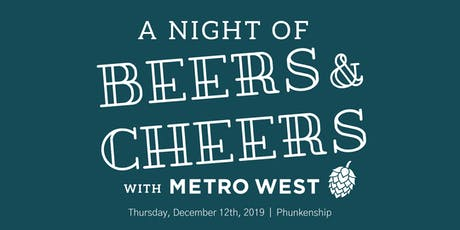 A Night of Beers & Cheers with Metro West tickets