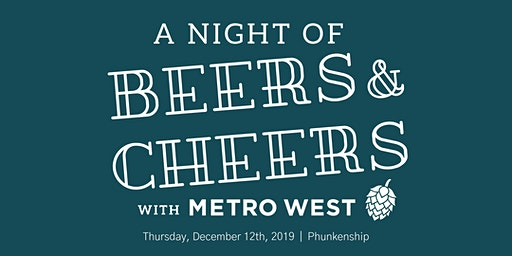 A Night of Beers & Cheers with Metro West
