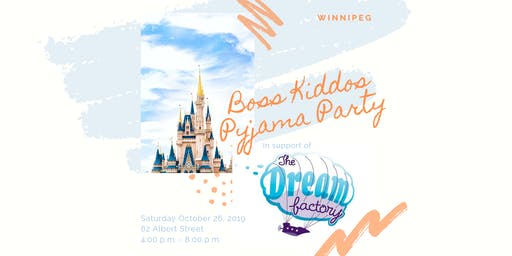 Boss Kiddos Pyjama Party in Support of The Dream Factory - Winnipeg