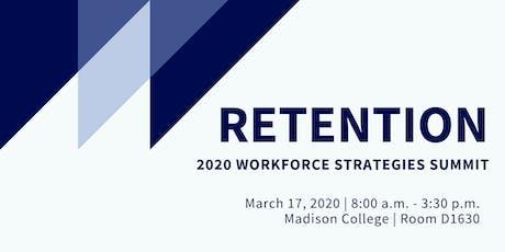 2020 Workforce Strategies Summit: Retention tickets