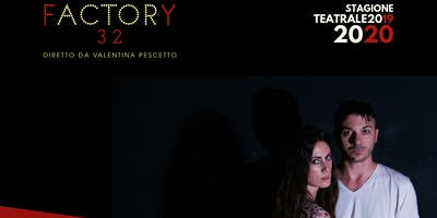 THE PLAY - Venerdì 24 Gennaio 2020 @fACTORy32 Milano