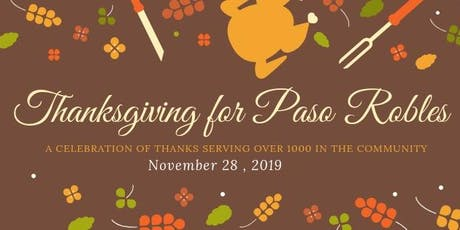 Thanksgiving for Paso Robles November 28 | Volunteer & Donate tickets