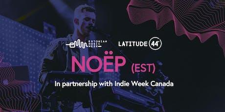 NOEP concert w/ Indie Week Canada @Hideout tickets