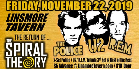 The Spiral Theory: Tribute to The Police, U2, and R.E.M. tickets