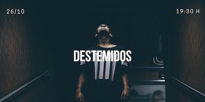 Destemidos