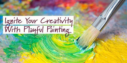 Ignite Your Creativity With Playful Painting