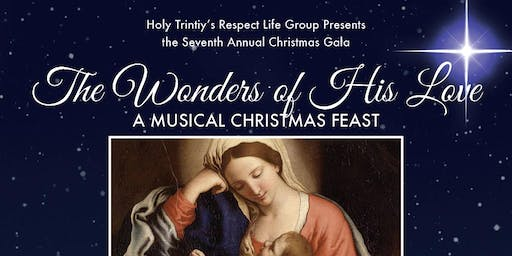 Holy Trinity Christmas Gala for Life, Dec 14th, 15th, Holy Trinity Church
