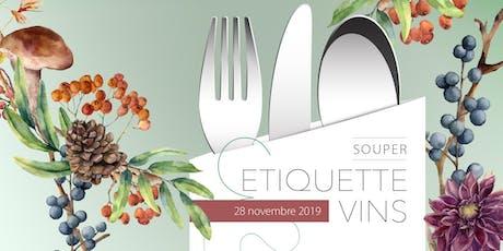Souper Étiquette & vins - 28 novembre 2019 - Soirée en français  billets