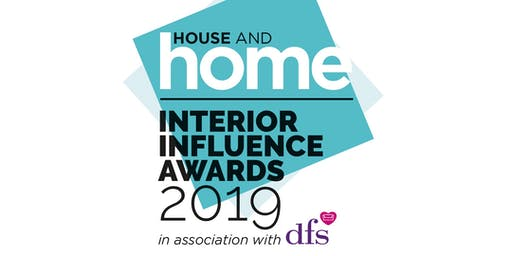 2019 House and Home Influence Awards in association with DFS