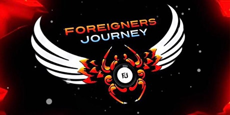 Foreigners Journey - Postponed due to COVID-19 - Date TBA tickets