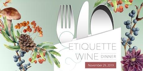 Etiquette & Wine dinner - November 29, 2019 Evening in English tickets