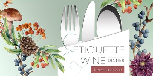 Etiquette & Wine dinner - November 29, 2019 Evening in English