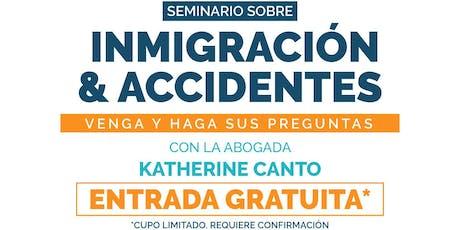 Seminario sobre Inmigración & Accidentes billets