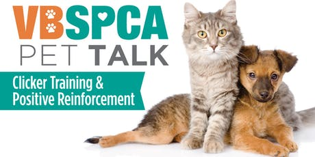 VBSCA Pet Talk - Clicker Training and Positive Reinforcement tickets