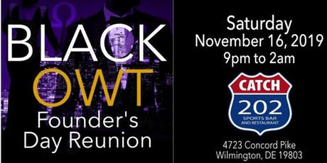 """Founder's Day """"BLACK OWT"""" Reunion tickets"""