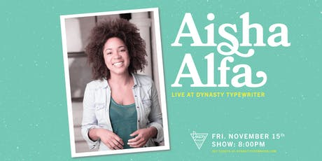 Aisha Alfa tickets