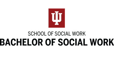 Indiana University School of Social Work BSW Information Session IUPUI tickets