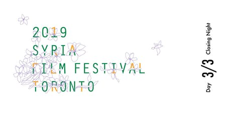 Toronto Syria Film Festival 2019 | DAY 3/3 (Closing Night) tickets