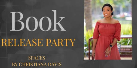 SPACES by Christiana Davis Book Release tickets