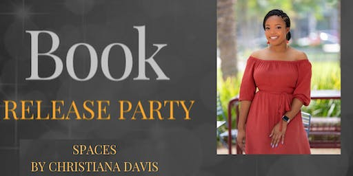 SPACES by Christiana Davis Book Release